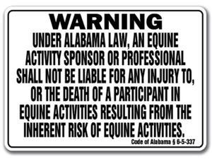 ALABAMA Equine Sign activity liability warning statute horse farm barn stable