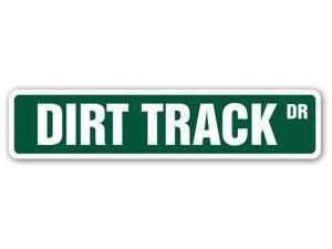 DIRT TRACK Street Sign BMX ATV trucks cars race  Indoor/Outdoor
