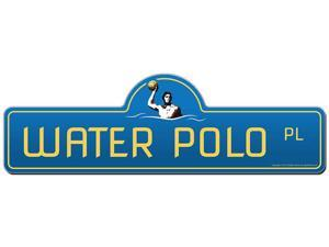 Water Polo Street Sign  | Funny Home Decor Garage Wall Lover Plastic Gag Gift