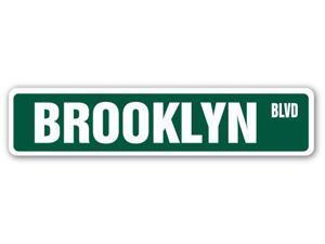 BROOKLYN, NY Street Sign NYC New York City big  Indoor/Outdoor