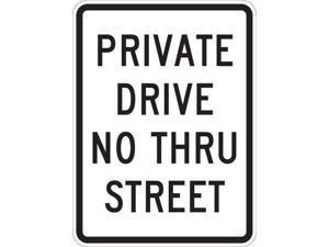 LYLE T1-1018-HI_18x24 Sign,Private Drive No Thru Street,24x18