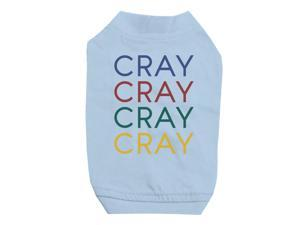 915de08c 365 Printing Cary Sky Blue Pet Shirt for Small Dogs Hilarious Quote Tee Gift