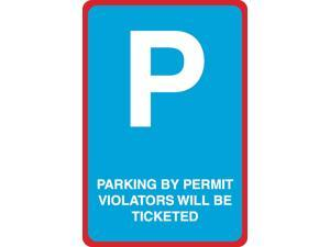 12x18 Parking by Permit Only Violaters Will Be Ticketed Red Black White Horizontal Print Notice Car Lot Business Sign