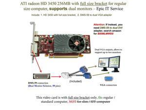 ATI Radeon HD 3450 256MB low profile graphics card (full size bracket, DMS-59 to dual VGA adapter)