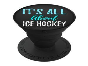 Ginial Mobile It is all about Ice Hockey PopSockets Stand for Smartphones and Tablets