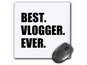 """3D Rose""""Best Vlogger Ever Fun Job Pride Gift for Worlds Greatest Vlogging Work"""" Matte Finish Mouse Pad - 8 x 8"""" - mp_179783_1"""