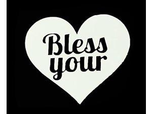 CCI Bless Your Heart Decal Vinyl Sticker|Cars Trucks Vans Walls Laptop| White |5.5 x 4.75 in|CCI1293