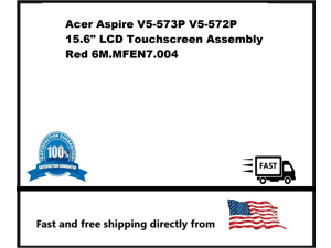 """Acer Aspire V5-573P V5-572P 15.6"""" LCD Touchscreen Assembly Red 6M.MFEN7.004"""