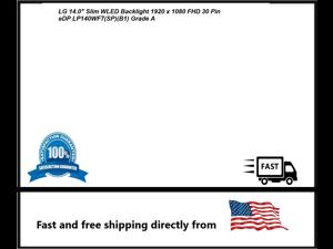 "LG 14.0"" Slim WLED Backlight 1920 x 1080 FHD 30 Pin eDP LP140WF7(SP)(B1) Grade A"