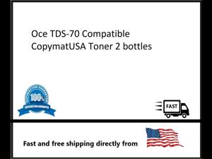 Oce TDS-700 2 bottles Compatible CopymatUSA Toner