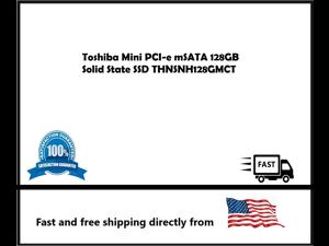 Toshiba Mini  128GB Solid State PCI-e mSATA  SSD THNSNH128GMCT
