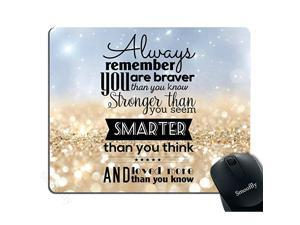 Life Quote Mouse Pad CustomAlways Remember You are Stronger Braver Smarter 95X79 inches Mouse Pad
