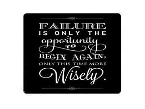 Mouse Pad Inspirational Quotes Failure is Only The Oppoitunity to Begin Again Only This Time More Wisely Custom Design 95 X 79 Inch