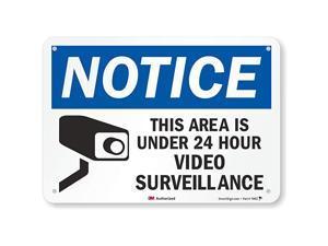 quotNotice This Area Is Under 24 Hour Video Surveillancequot Sign By    7quot x 10quot 3M Reflective Aluminum
