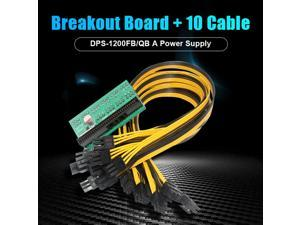 DPS-1200FB/QB A Power Supply Breakout Board + 10 Cable 6 pin for Bitcoin Mining Hogard