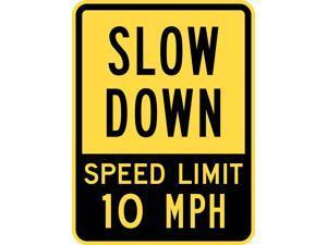 LYLE T1-1029-EG_18x24 Sign, Slow Down Speed Limit 10 MPH, 24x18, Width: 18 in