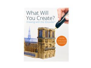 """3Doodler """"What Will You Create?"""" Project Book"""
