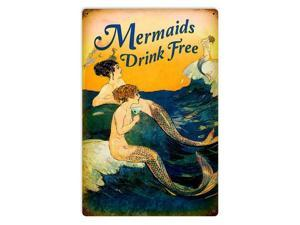 Past Time Signs PTS599 12 x 18 in. Mermaids Drink Free Metal Sign
