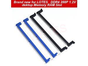 For LOTES DDR4 288P 1.2V Dektop Memory RAM Slot a set of four