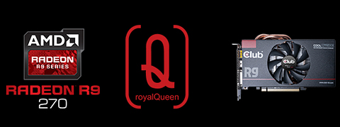 Radeon R9 270 RoyalQueen